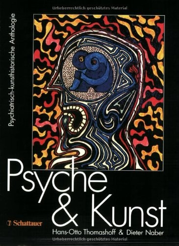 Hans-Otto Thomashoff - Psyche und Kunst